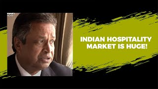 Indian hospitality market is huge
