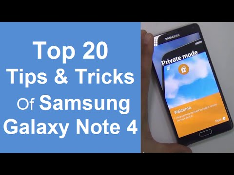 20 Best Tips. Tricks & Hidden Features Of Samsung Galaxy Note 4- Must Watch For Note 4 Users