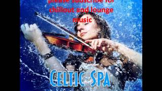 Meditation Spa   Celtic Spa   Music and Nature Sounds for Relaxing Meditation and Yoga 2012
