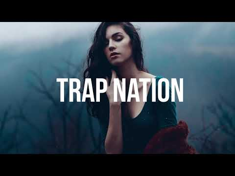 Trap Nation Top 10 Songs | Best of Trap Nation Mix | Music Mix