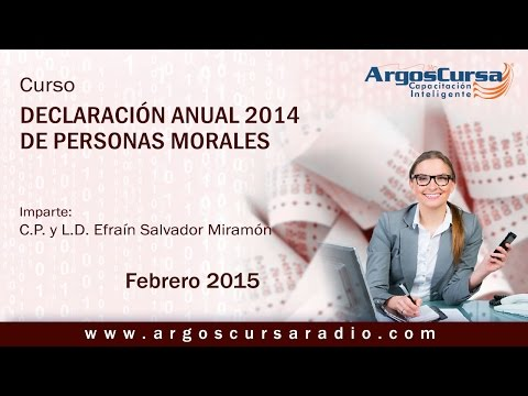 Curso Declaración Anual 2014 de Personas Morales