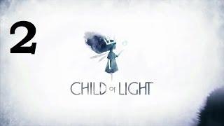 Прохождение Child of Light - #2 Это не игра