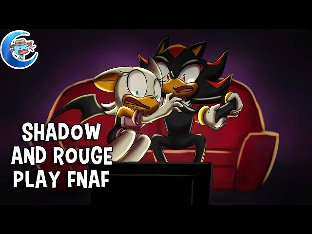 Shadow and Rouge Play Five Nights at Freddy's