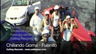 Chillando Goma - Fulanito (samba)