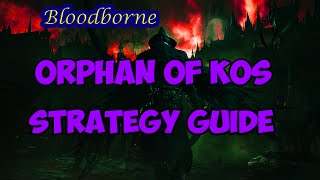 Orphan of Kos Strategy Guide | Bloodborne