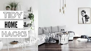 10 Tips For A Tidy Home - Minimalism Series