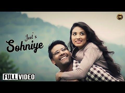 Sohniye     Jeet    Full Official Music Video    Yaar Anmulle...