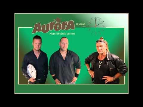 Aurora - Nem Történik Semmi