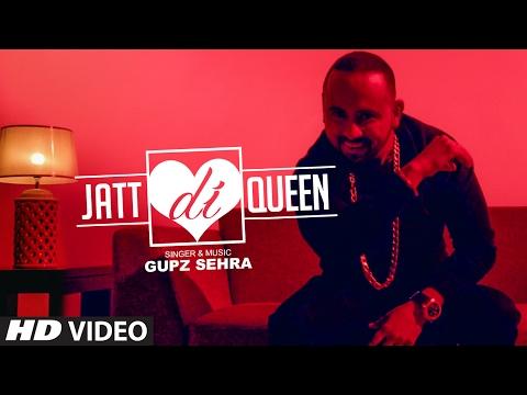 Jatt Di Queen | Gupz Sehra | Latest Punjabi Video Download