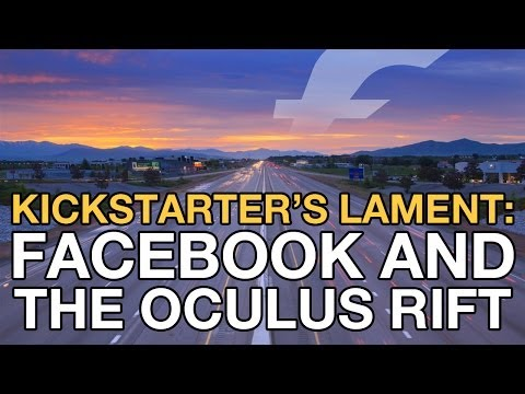 Kickstarter's Lament: Facebook and the Oculus Rift