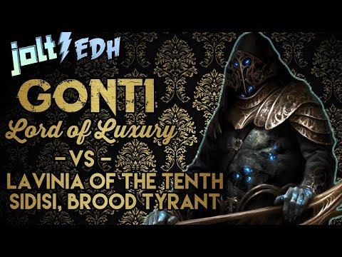Jolt - Commander - Gonti, Lord of Luxury vs Lavinia and Sidisi, Brood Tyrant