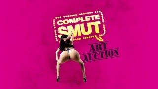 COMPLETE SMUT art auction