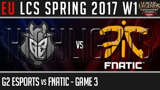 G2 Esports vs Fnatic Game 3 Highlights, EU LCS Spring 2017 Week 1 Day 1, G2 vs FNC G3