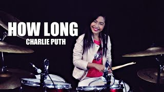 Download Lagu Charlie Puth – How Long Drum Cover by Nur Amira Syahira Gratis STAFABAND