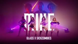 GLASS X SICKZOMBIES - MINE