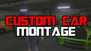 "GTA 5 Car Customization Montage - Part 1: ""CHROME"" (INSANE, MUST WATCH, NO HUD!!!)"