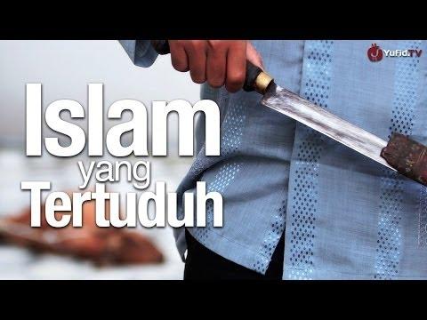 Video Inspirasi: Islam Yang Tertuduh - Ustadz Dr. Muhammad Arifin Badri, MA.