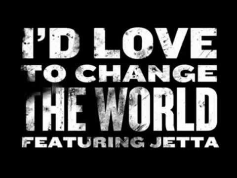 Jetta - I'd Love To Change The World
