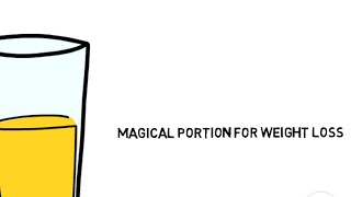 Magical Portion for Weight Loss