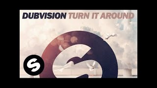 DubVision - Turn It Around (Original Mix)