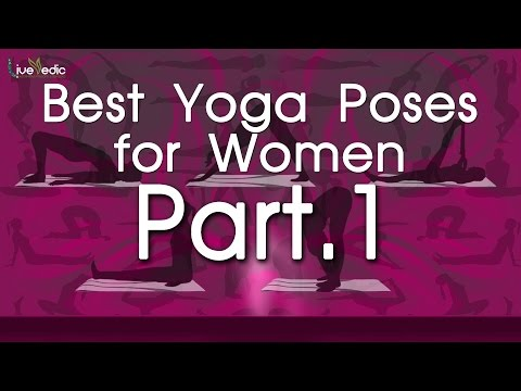 Best Yoga Poses For Women | Top 5 Yoga Poses | Part 1
