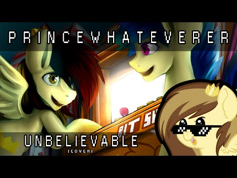 PrinceWhateverer & µThunder - Unbelievable (Cover)