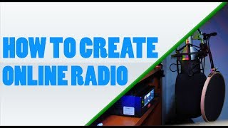 I Will Create Your Online Radio Station