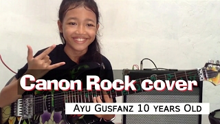 Canon Rock by Jerry C cover Ayu Gusfanz (10 years Old from Indonesia)