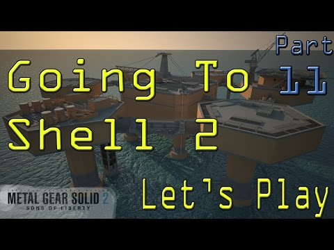 Metal Gear Solid 2 Let's Play pt 11 Going To Shell 2