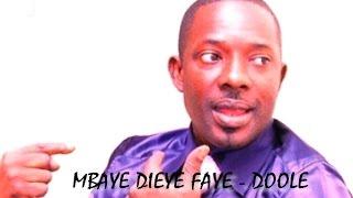 Nouveau single de Mbaye Dieye Faye: Doolé