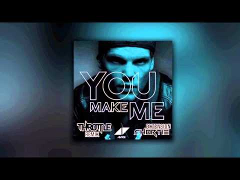 Avicii - You Make Me (throttle Remix) [extended] video