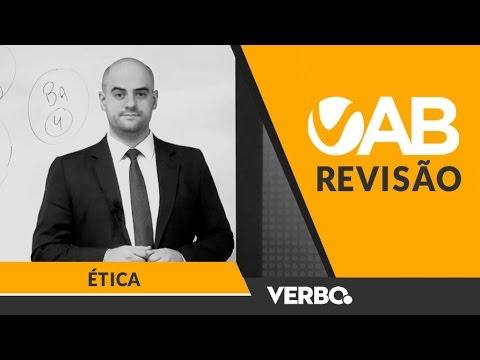 AULÃO REVISÃO OAB 1ª FASE - 2017 - AULA 03 - Ética