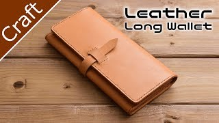 Making a Leather Long Wallet【Leathercraft】