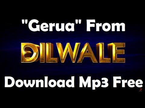 Download Free Mp3 Song   Gerua   Dilwale   ShahRukh Khan   Kajol   Arijit Singh