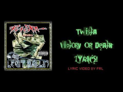 Twista - Victory Or Death (Lyric Video)