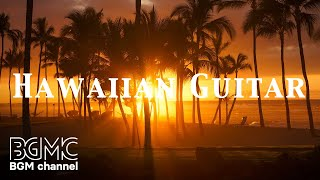 Tropical Music & Tropical Music Hawaii - 4 Hours of Hawaiian Music Instrumental