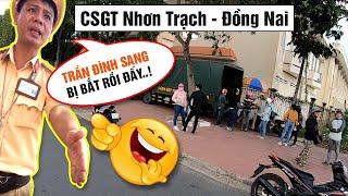 CSGT Bắt Láo | Chốt CSGT Nhơn Trạch Đồng Nai | Tuyến TPHCM - Nhơn Trạch - Vũng Tàu