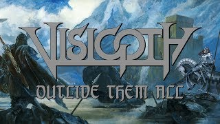 VISIGOTH - Outlive Them All