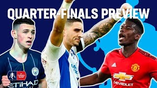 The Battle for a Semi-Final Spot Intensifies! | FA Cup Quarter-Final Preview | Emirates FA Cup 18/19