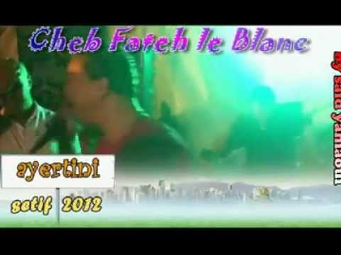 cheb fateh le blanc live.2012
