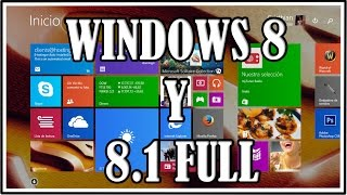 Descargar Windows 8 y Windows 8.1 [PRO] ¡FULL! + Activador [GRATIS] (64 Bits)