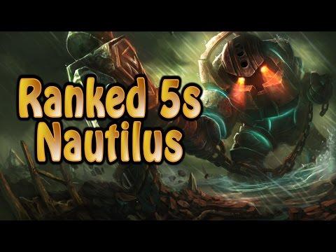 League of Legends Ranked 5s Nautilus