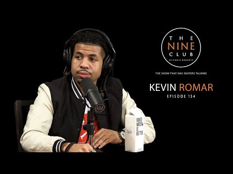 Kevin Romar | The Nine Club With Chris Roberts - Episode 134