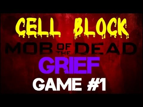 Mob of the Dead: Cell Block Grief Game - Our FIRST Game of Grief on Mob of the Dead!