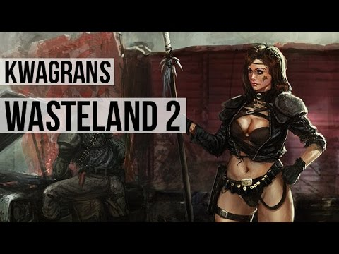 Kwagrans: gramy w Wasteland 2