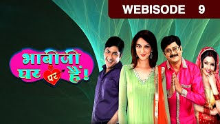 Bhabi Ji Ghar Par Hain - Episode 9 - March 12, 2015 - Webisode