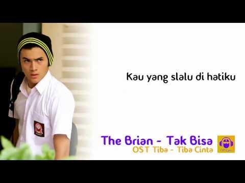 Lirik Tak Bisa-The Brian - Lirik OST Tiba-Tiba Cinta | Lirik