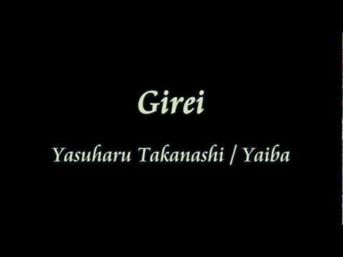 Girei - Yasuharu Takanashi    Yaiba video
