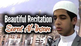 Beautiful Recitation – Surat Al-'Insan (76:1-22)