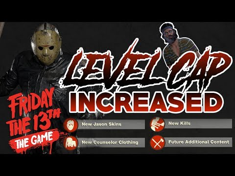 Level Cap INCREASED!! | New Unlockable Content! | Friday the 13th: The Game